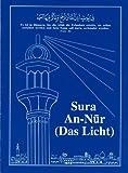 Das Licht. Sura An-N..