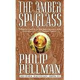 The Amber Spyglass: His Dark Materials ~ Philip Pullman