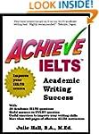 Achieve IELTS Academic Writing Success
