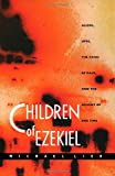 Children of Ezekiel: Aliens, UFOs,  the Crisis of Race, and the Advent of End Time (0822322684) by Lieb, Michael