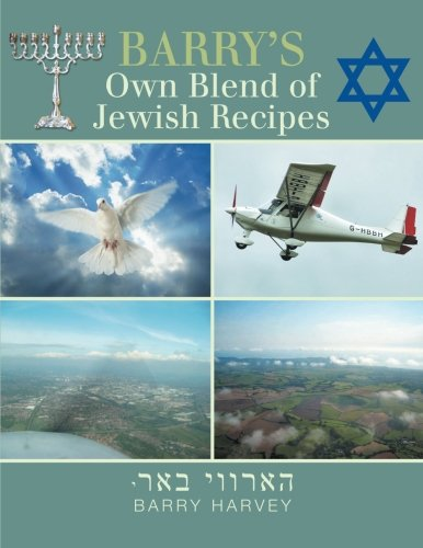 Barry's Own Blend of Jewish Recipes by Barry Harvey