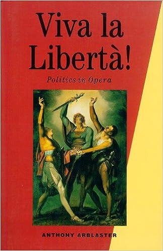 Viva la Liberta!: Politics in Opera