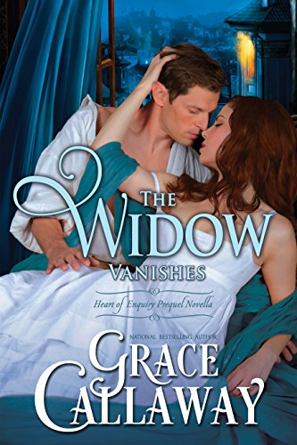 Grace Callaway - The Widow Vanishes: Heart of Enquiry Prequel Novella