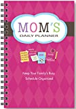 Mom's Daily Planner- For the Days When You Feel Like You Need a Personal Assistant