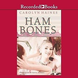 Ham Bones Audiobook