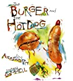 The Burger and the Hot Dog