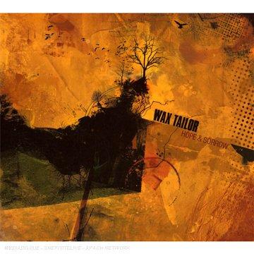 WAX TAILOR - Hope & Sorrow - Zortam Music