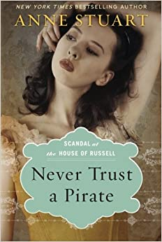Download Never Trust a Pirate (Scandal at the House of Russell, Book Two) ebook