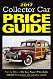 2017 Collector Car Price Guide: From the Editors of Old Cars Report Price Guide