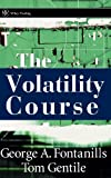img - for The Volatility Course book / textbook / text book