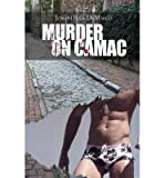 img - for [ Murder on Camac ] By DeMarco, Joseph R. G. ( Author ) [ 2009 ) [ Paperback ] book / textbook / text book