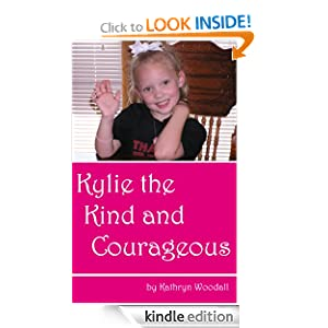 Kylie The Kind And Courageous