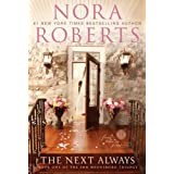 The Next Always: Book One of the Inn BoonsBoro Trilogyby Nora Roberts