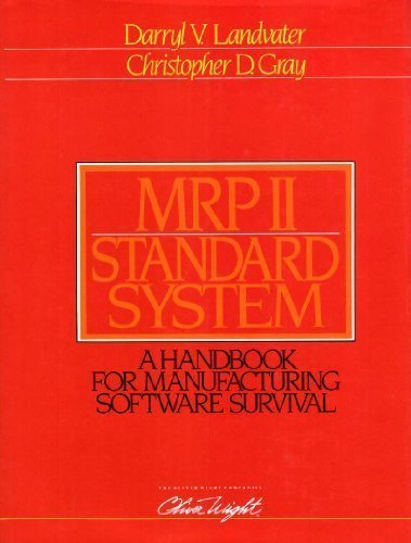 Manufacturing Resource Planning II Standard System: