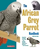 img - for African Grey Parrot Handbook (Barron's Pet Handbooks) book / textbook / text book