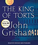 John Grisham The King of Torts (John Grisham)