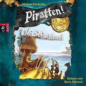 Die Schatzinsel (Piratten 5) Hörbuch
