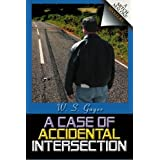 A Case of Accidental Intersection ~ W. S. Gager