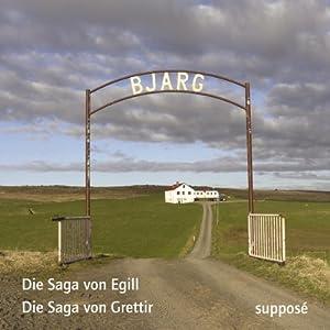Die Saga von Egill / Die Sage von Grettir Audiobook