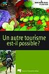 Un autre tourisme est-il possible?