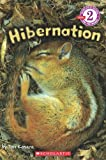Scholastic Reader Level 2: Hibernation