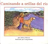 Caminando a Orillas Del Rio (Books for Young Learners) (Spanish Edition)