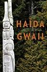 Haida Gwaii: Islands of the People