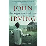 "Last Night in Twisted River: A Novelvon ""John Irving"""