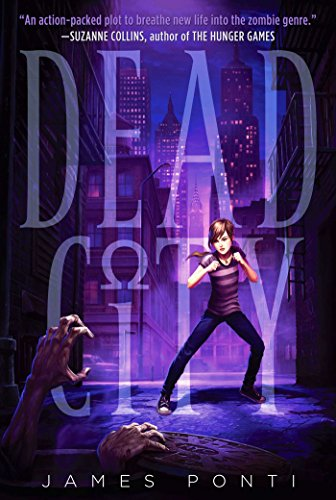 5/5 Star Rated Dead City Trilogy Offers A Tween Zombie Apocalypse