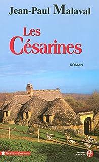La tradition Albarède : [1] : Les césarines