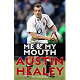 Me and My Mouth: The Austin Healey Storyby Austin Healey