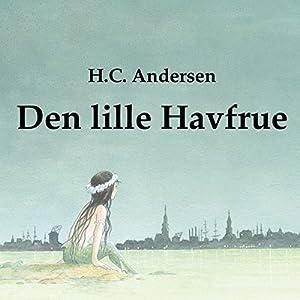 Den Lille Havfrue [The Little Mermaid] Audiobook