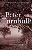 Peter Turnbull The Altered Case (Hennessey and Yellich Mysteries)