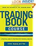 The Trading Book Course:   A Practica...