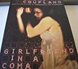 Girlfriend In A Coma (0006385427) by Coupland, Douglas