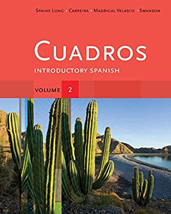 Cuadros Student Text, Volume 2: Introductory Spanish (Explore Our New