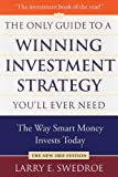 img - for The Only Guide to a Winning Investment Strategy You'll Ever Need: The Way Smart Money Preserves Wealth Today book / textbook / text book