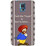 For Samsung Galaxy S5 Neo :: Samsung Galaxy S5 Neo G903F :: Samsung Galaxy S5 Neo G903W Dekh Bhai Punjabi Hu Bach Ke Rahiyo ( Dekh Bhai Punjabi Hu Bach Ke Rahiyo, Good Quotes, Cartoon, Pattern ) Printed Designer Back Case Cover By FashionCops