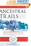 Ancestral Trails: Complete Guide to B...