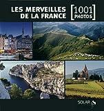 echange, troc Françoise Bayle - Les merveilles de la France