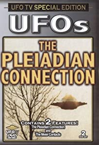 UFOs - The Pleiadian Connection 2 DVD Set (Classic Edition) [Import]