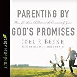 Parenting by Gods Promises