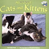 img - for By Emily Neye All About Cats and Kittens (Reading Railroad) book / textbook / text book