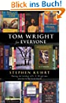 Tom Wright for Everyone: Putting the...
