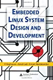 img - for Embedded Linux System Design and Development Hardcover December 21, 2005 book / textbook / text book
