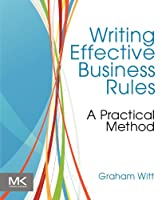 Writing Effective Business Rules ebook download