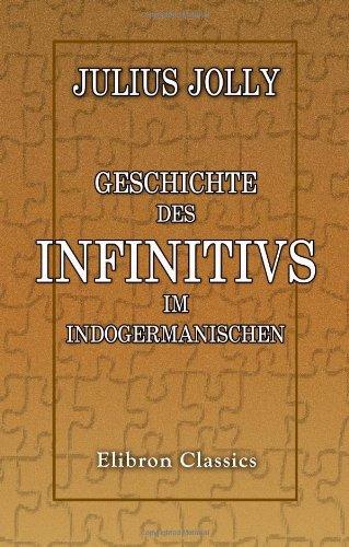 Geschichte des Infinitivs im Indogermanischen