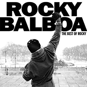 Rocky Balboa : The Best Of Rocky