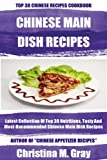 Latest Collection Of Top 30 Nutritious Chinese Main Dish Recipes