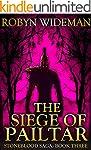 Siege of Pailtar (Stoneblood Saga Boo...